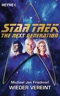 Michael Jan Friedman: Star Trek - The Next Generation: Wieder vereint ★★★★★