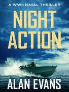 Alan Evans: Night Action