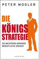 Peter Modler: Die Königsstrategie ★★★