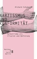Richard Schuberth: Narzissmus und Konformität ★