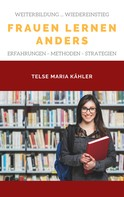 Telse Maria Kähler: Frauen lernen anders