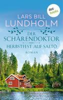 Lars Bill Lundholm: Der Schärendoktor - Herbstfest auf Saltö ★★★★★