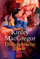 Kinley MacGregor: Die schottische Braut ★★★★★