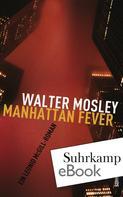 Walter Mosley: Manhattan Fever