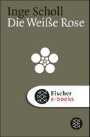Inge Scholl: Die Weiße Rose ★★★★