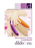 Dave Vandenberg: Das kleine, böse Lesebuch - D wie Dildo & Co ★★★★