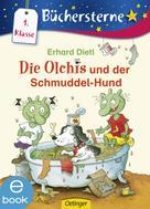 Erhard Dietl: Die Olchis und der Schmuddel-Hund