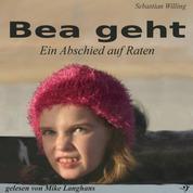 Bea geht - Ein Abschied auf Raten