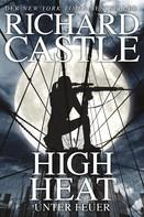 Richard Castle: Castle 8: High Heat - Unter Feuer ★★★★