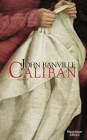 John Banville: Caliban ★★