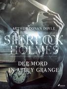 Arthur Conan Doyle: Der Mord in Abbey Grange