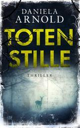 Totenstille - Psychothriller