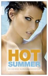 Hot Summer - 33 heiße Kurzgeschichten