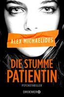 Alex Michaelides: Die stumme Patientin ★★★★