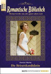 Romantische Bibliothek - Folge 51 - Die Heiratskandidatin