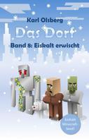 Karl Olsberg: Das Dorf Band 8 ★★★★★