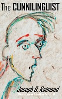Joseph B. Raimond: The Cunnilinguist