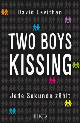 Two Boys Kissing – Jede Sekunde zählt