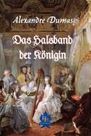 Alexandre Dumas: Das Halsband der Königin