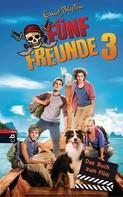 Enid Blyton: Fünf Freunde 3 - Das Buch zum Film ★★★★★