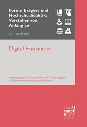 Digital Humanities - VvAa Heft 2 / 2, Jahrgang 2017