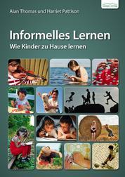 Informelles Lernen - Wie Kinder zuhause lernen