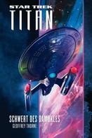 Geoffrey Thorne: Star Trek - Titan 4: Schwert des Damokles ★★★★★
