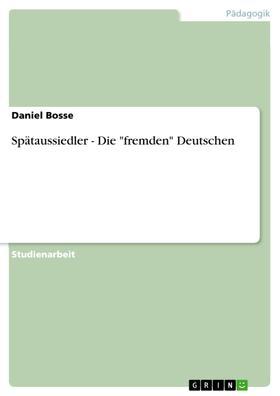 """Spätaussiedler - Die """"fremden"""" Deutschen"""