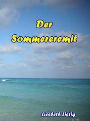 Der Sommereremit
