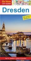 Roland Mischke: GO VISTA: Reiseführer Dresden ★★