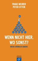 Franz Meurer: Wenn nicht hier, wo sonst?