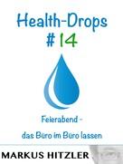 Markus Hitzler: Health-Drops #014