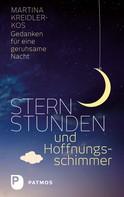 Martina Kreidler-Kos: Sternstunden und Hoffnungsschimmer ★
