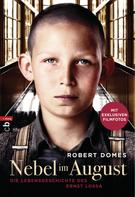 Robert Domes: Nebel im August - Filmbuch ★★★★★
