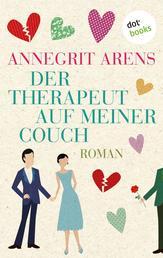 Der Therapeut auf meiner Couch - Roman