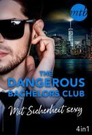 Stefanie London: The Dangerous Bachelors Club - Mit Sicherheit sexy (4in1) ★★★★