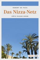 Robert De Paca: Das Nizza-Netz ★★★★