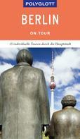 Manuela Blisse: POLYGLOTT on tour Reiseführer Berlin