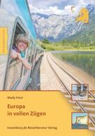 Mady Host: Europa in vollen Zügen ★★★