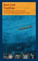 Root Leeb: Tramfrau (eBook)