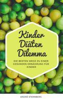 André Sternberg: Kinder Diäten Dilemma