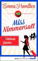 Emma Hamilton: Miss Nimmersatt - Folge 7 ★★★★
