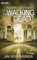 Jay Bonansinga: The Walking Dead 7 ★★★★
