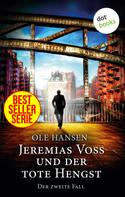 Ole Hansen: Jeremias Voss und der tote Hengst - Der zweite Fall ★★★★