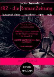 !RZ - die erotischsinnliche RomanZeitung: EROTIKMAGAZIN - JANUAR 2020