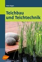 Peter Hagen: Teichbau und Teichtechnik ★★★★★
