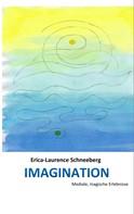 Erica-Laurence Schneeberg: IMAGINATION