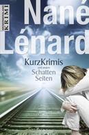 Nané Lénard: Kurzkrimis und andere SchattenSeiten ★★★