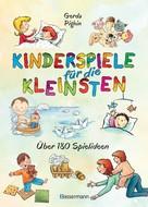Gerda Pighin: Kinderspiele für die Kleinsten ★★★