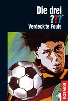 Ben Nevis: Die drei ???, Verdeckte Fouls (drei Fragezeichen)